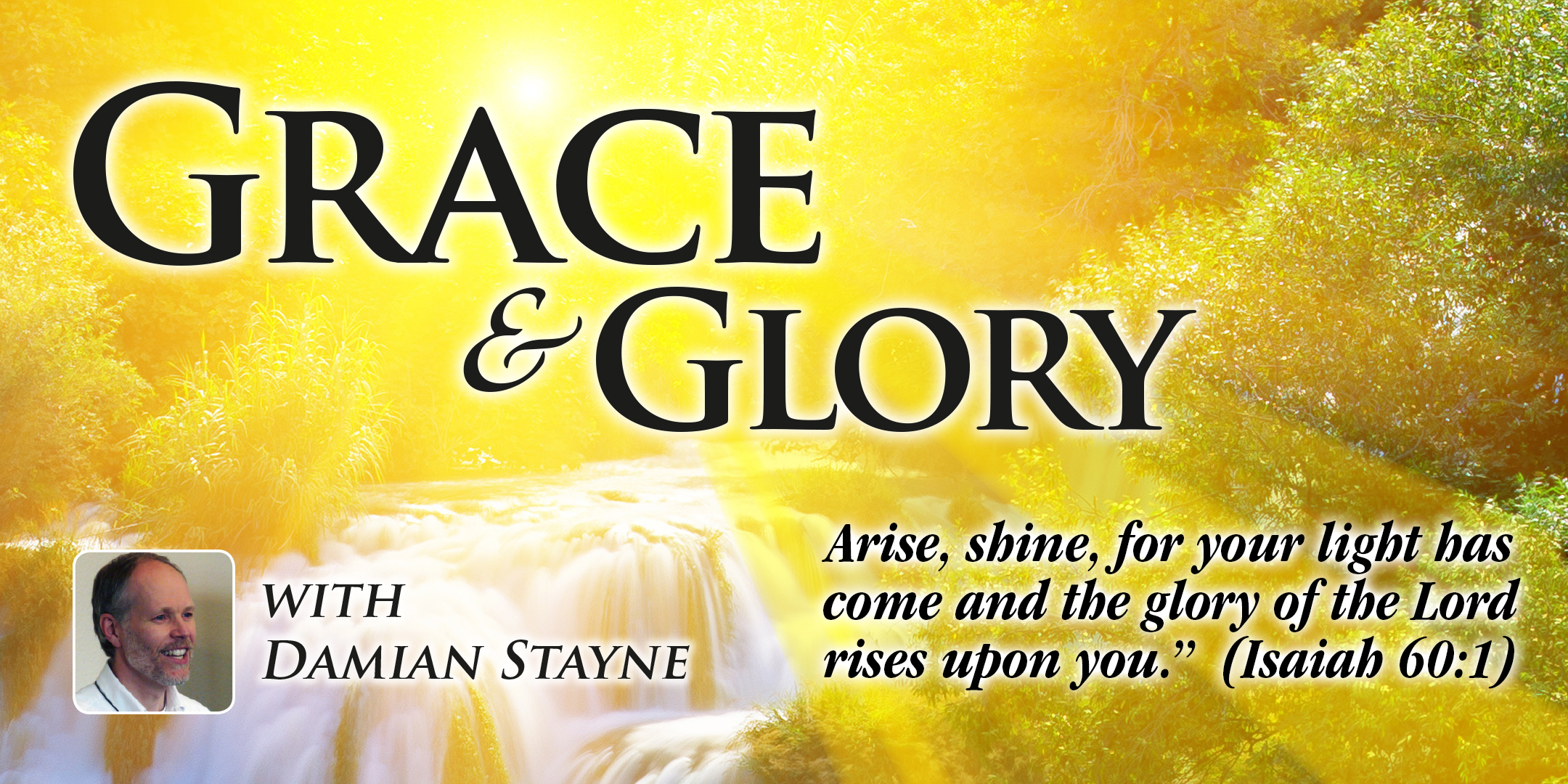 Grace and Glory Conference, July 13-14, 2019